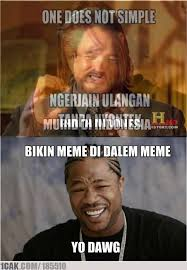 Yo Dawg Meme - yo dawg meme 1cak for fun only