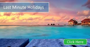last minute holidays and late deals 2017