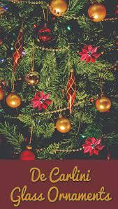 de carlini glass ornaments jpg
