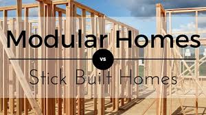 how are modular homes built modular homes vs stick built homes modular vs stick built