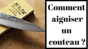 comment aiguiser un couteau de cuisine comment aiguiser un couteau