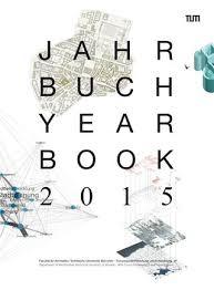 Lebenslauf Vorlage Tum Jahrbuch 2015 By Fakult磴t F禺r Architektur Tu M禺nchen Issuu