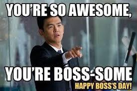 Happy Boss S Day Meme - boss memes google search national boss day pinterest memes