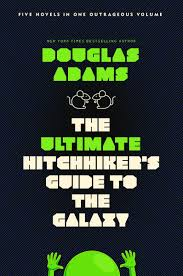 the ultimate hitchhiker u0027s guide to the galaxy ebook by douglas
