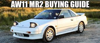 toyota mr2 the ultimate guide to buying a toyota aw11 mr2 icon