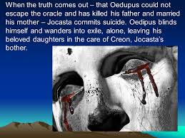 Oedipus Blinds Himself Greek Theater And Antigone Ppt Download