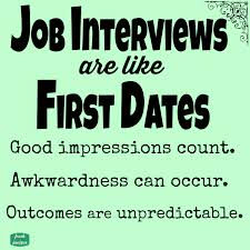 job interviews are like first dates freeprintable quote