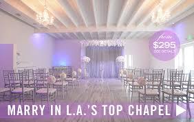 Wedding Venues In Southern California The Albertson Wedding Chapel Los Angeles Best Wedding Chapel