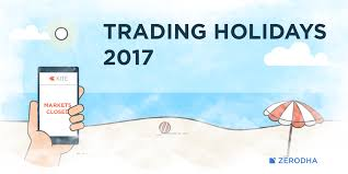 trading holidays 2017 nse bse mcx u2013 z connect by zerodha z