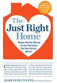 the just right home buying renting moving or just dreaming