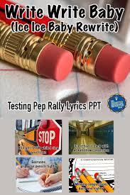 testing pep rally writing song lyrics ppt writing test pep