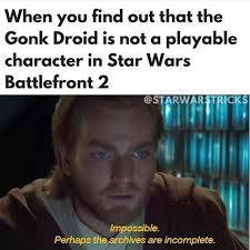 Droid Meme - gonk droid for life prequelmemes