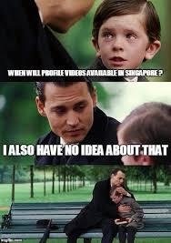 Singapore Meme - facebook profile videos imgflip