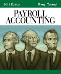 payroll accounting 2013 23rd edition by bieg toland u2013 test bank