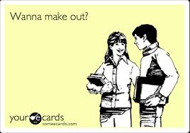 Make An Ecard Meme - wanna make out flirting ecard