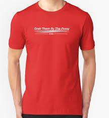 Funny American Flag Shirts Donald Trump U0027grab Them By The U0027 T Shirts Already For Sale