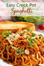 easy crock pot spaghetti u2022 must love home