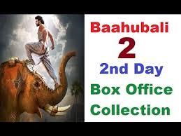 2nd day baahubali 2 2nd day collection bahubali 2 2nd day box office