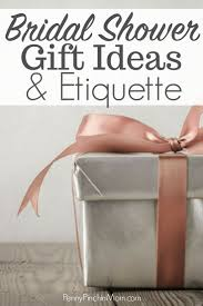 personalized bridal shower gifts bridal shower gift etiquette tips and tricks