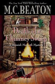 Blind Ambition In Macbeth Death Of A Chimney Sweep Hamish Macbeth 26 By M C Beaton