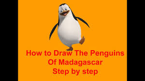 how to draw the penguins of madagascar step by step youtube