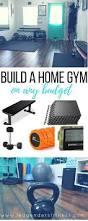build a home gym on any budget u2014 lea genders fitness
