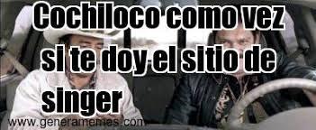 Memes De Cochiloco - cochiloco como vez si te doy el sitio de singer