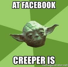 Creeper Meme Generator - at facebook creeper is advice yoda gives meme generator