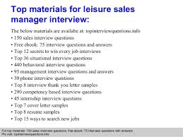 leisure sales manager interview questions and answers