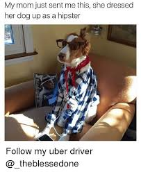 Hipster Dog Meme - my mom just sent me this she dressed her dog up as a hipster keith