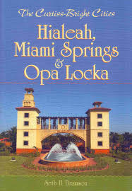 Hialeah Florida Map by 56 Best Historic Hialeah Images On Pinterest Miami Abandoned