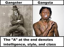 Gangster Meme - gangster vs gangsta imgur