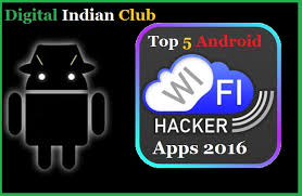 hacker for android 5 best wifi hacker apps for android 2017 digital indian club
