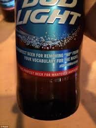 bud light in the can bud light apologizes for rapey slogan printed on beer bottles