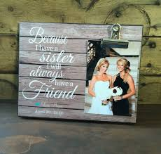 Wedding Gift For Sister Personalized Picture Frame Gift For Sister Best Friend Gift