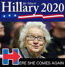 Go Away Meme - hillary wants to run for mayor of new york city she ll never
