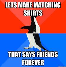 Friends Forever Meme - cool friends forever memes friends best of the funny meme