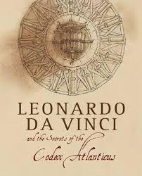 leonardo da vinci and the secrets of the codex atlanticus marco