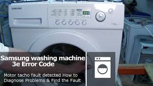 samsung washing machine 3e error code not spinning or turning