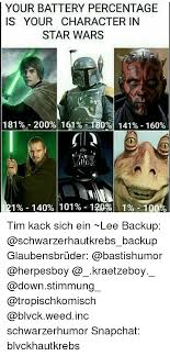 Memes Star Wars - your battery percentage is your character in star wars 181 200 1