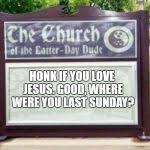 Church Sign Meme - church sign meme generator imgflip