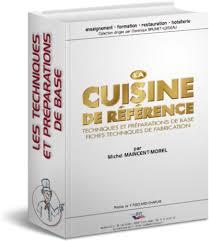 fiche technique cuisine pdf la cuisine de référence techniques et préparations de base fiches