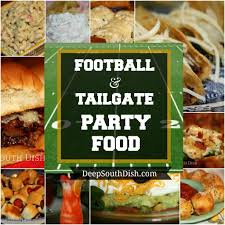 deep south dish football tailgate and party foods