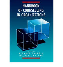 Counselling For Toads Handbook Of Counselling In Organizations Michael Carroll
