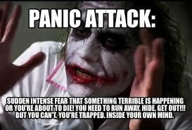 Panic Attack Meme - meme creator panic attack sudden intense fear that something