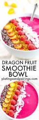 dragon fruit smoothie bowl platings u0026 pairings