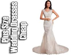 plus size wedding dresses cheap wedding dresses for the mature