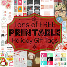tons of free printable holiday gift tags