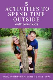 5 activities to spend time outside with your