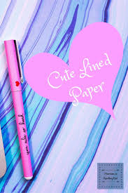 downloadable writing paper 15 best cute lined paper images on pinterest writing papers looking for some lined paper to keep your to list organize here you go